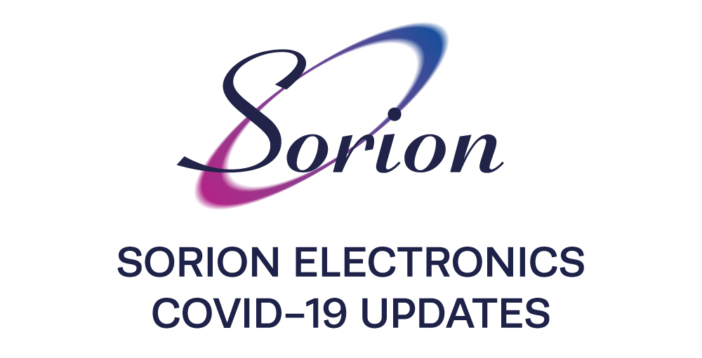 Sorion Electronics Covid-19 updates